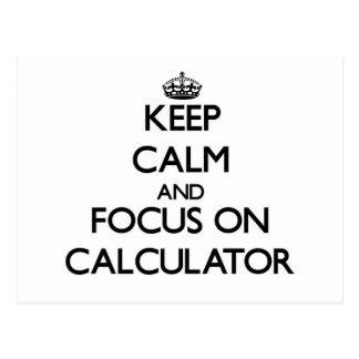 Keep Calm and focus on Calculator Post Card
