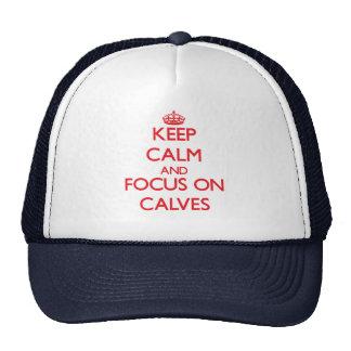 Keep Calm and focus on Calves Trucker Hat