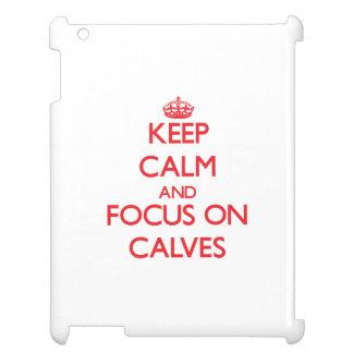 Keep Calm and focus on Calves iPad Cases