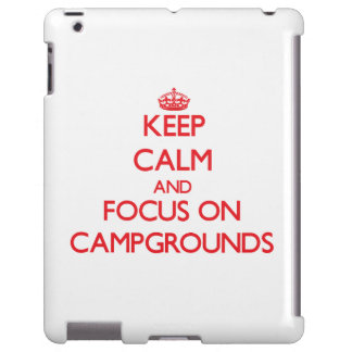 Keep Calm and focus on Campgrounds