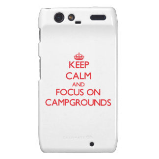 Keep Calm and focus on Campgrounds Droid RAZR Case