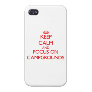 Keep Calm and focus on Campgrounds iPhone 4/4S Cover