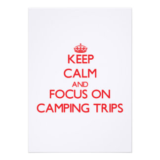Keep Calm and focus on Camping Trips Card