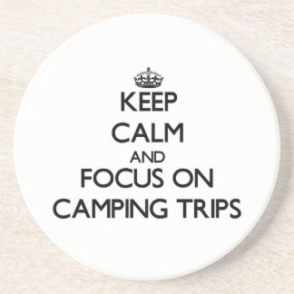 Keep Calm and focus on Camping Trips Beverage Coasters