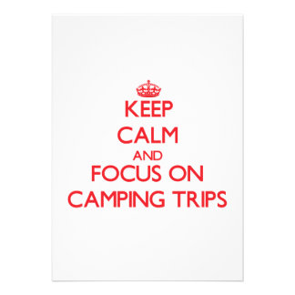 Keep Calm and focus on Camping Trips Invitation
