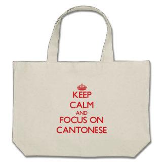 Keep Calm and focus on Cantonese Canvas Bag