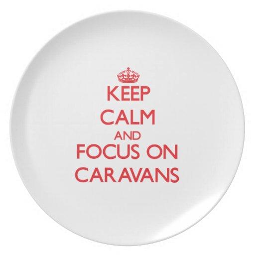Keep Calm and focus on Caravans Plate