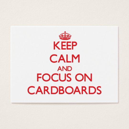 Keep Calm and focus on Cardboards Business Card