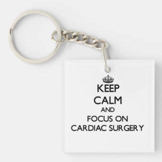Keep Calm and focus on Cardiac Surgery Acrylic Keychain