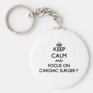 Keep Calm and focus on Cardiac Surgery Keychain
