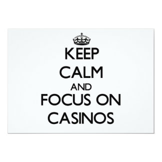 Keep Calm and focus on Casinos Personalized Invitation