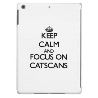 Keep Calm and focus on Catscans iPad Air Case