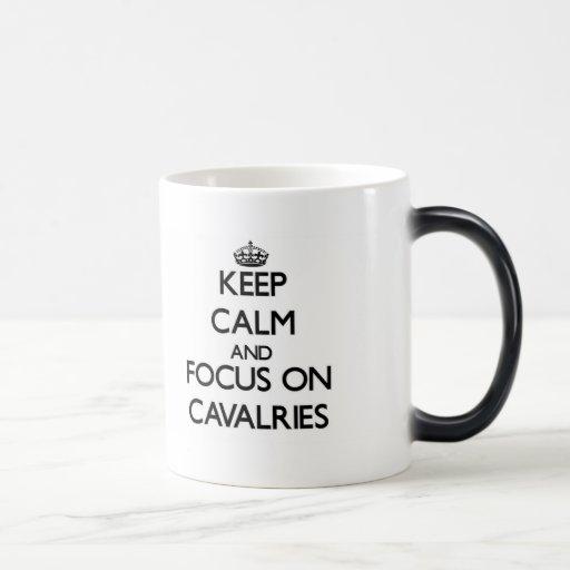 Keep Calm and focus on Cavalries Coffee Mugs
