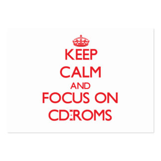 Keep Calm and focus on Cd-Roms Business Cards