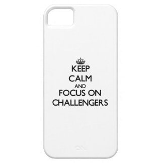 Keep Calm and focus on Challengers iPhone 5 Cases