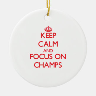 Keep Calm and focus on Champs Christmas Tree Ornament