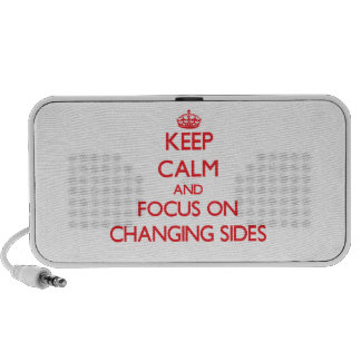 Keep Calm and focus on Changing Sides Laptop Speakers