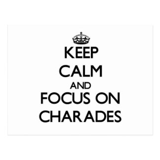 Keep Calm and focus on Charades Post Card