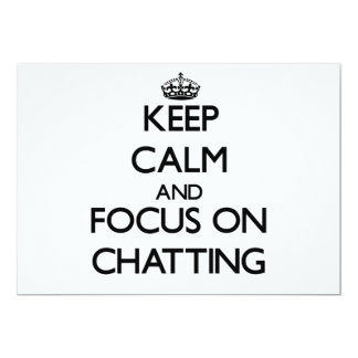 Keep Calm and focus on Chatting Custom Invites