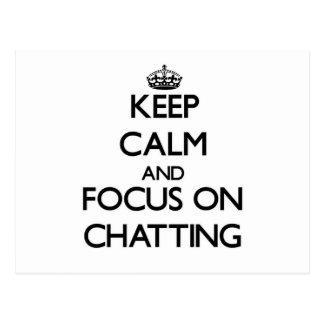 Keep Calm and focus on Chatting Postcard