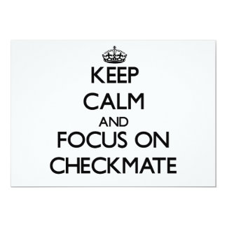 "Keep Calm and focus on Checkmate 5"" X 7"" Invitation Card"