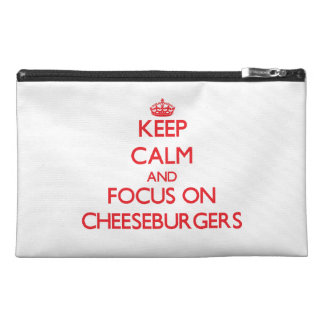 Keep Calm and focus on Cheeseburgers Travel Accessories Bag