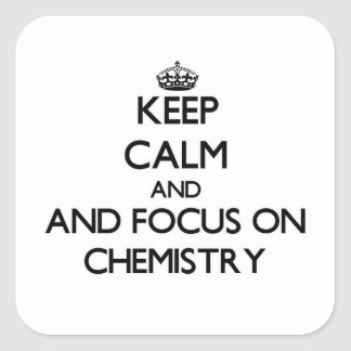 Keep calm and focus on Chemistry Sticker