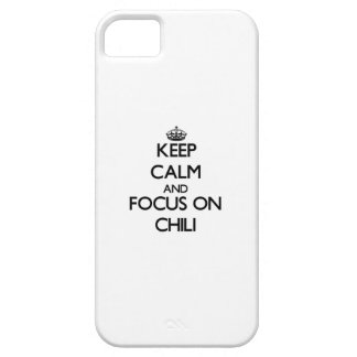 Keep Calm and focus on Chili iPhone 5 Covers