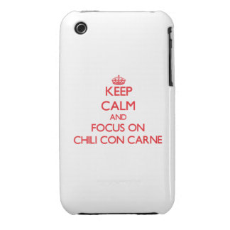 Keep Calm and focus on Chili Con Carne iPhone 3 Case-Mate Cases