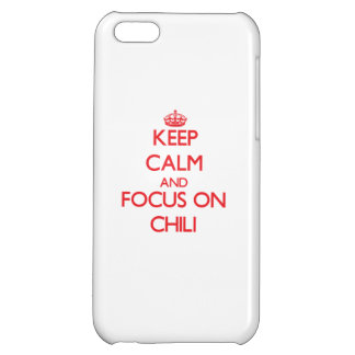 Keep Calm and focus on Chili iPhone 5C Cover
