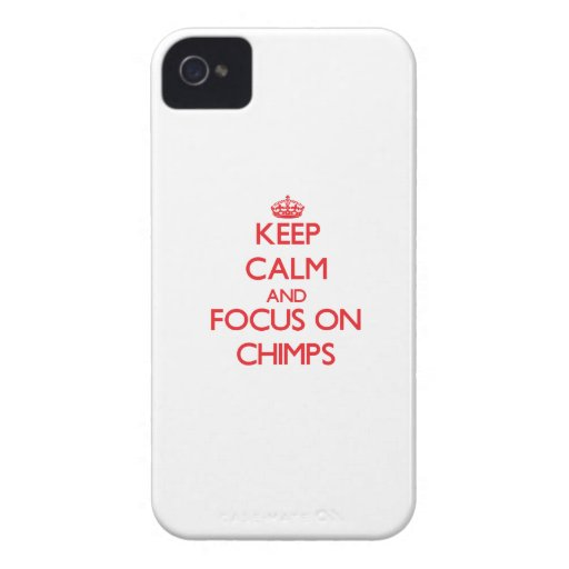 Keep Calm and focus on Chimps iPhone 4 Case