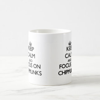Keep calm and focus on Chipmunks Basic White Mug