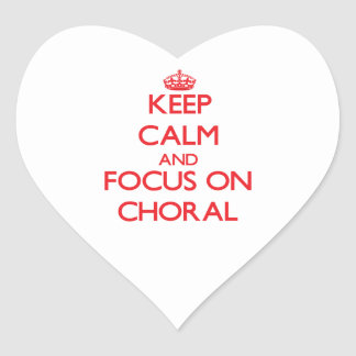 Keep Calm and focus on Choral Heart Sticker