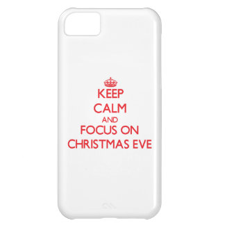 Keep Calm and focus on Christmas Eve iPhone 5C Covers
