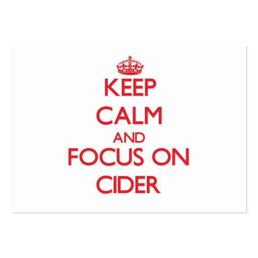 Keep Calm and focus on Cider Business Cards