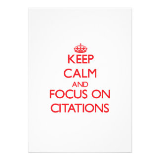 Keep Calm and focus on Citations Cards