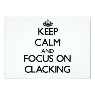 Keep Calm and focus on Clacking Announcements