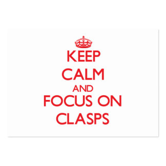 Keep Calm and focus on Clasps Pack Of Chubby Business Cards
