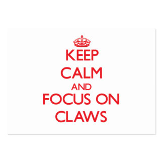 Keep Calm and focus on Claws Business Cards