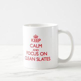Keep Calm and focus on Clean Slates Coffee Mugs
