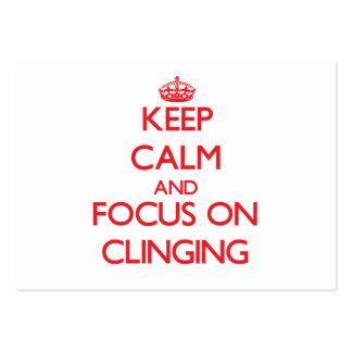 Keep Calm and focus on Clinging Business Cards