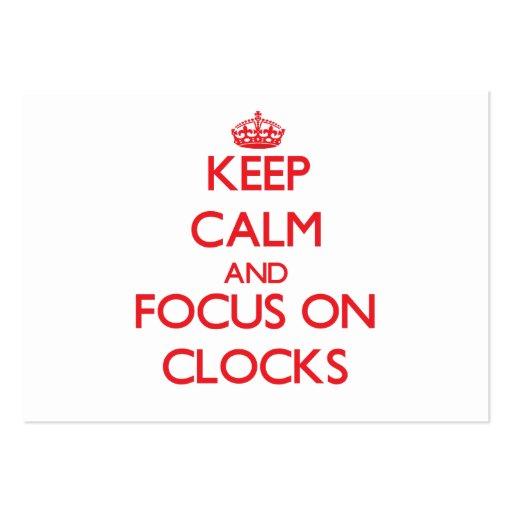 Keep Calm and focus on Clocks Business Card