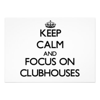 Keep Calm and focus on Clubhouses Personalized Announcement