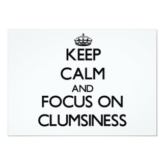 "Keep Calm and focus on Clumsiness 5"" X 7"" Invitation Card"