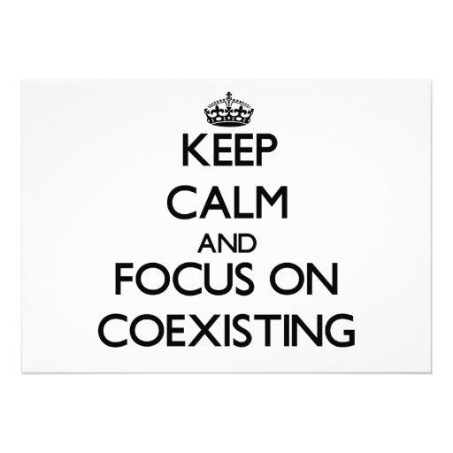 Keep Calm and focus on Coexisting Custom Invite