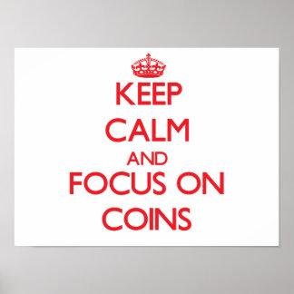 Keep Calm and focus on Coins Print