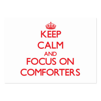 Keep Calm and focus on Comforters Business Cards