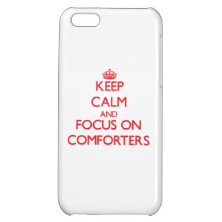 Keep Calm and focus on Comforters iPhone 5C Cases