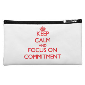 Keep Calm and focus on Commitment Makeup Bag