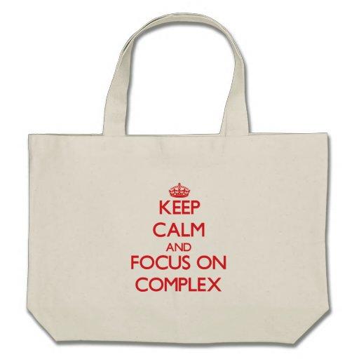 Keep Calm and focus on Complex Canvas Bag